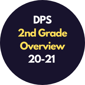 DPS 2nd Grade Overview 2020-2021