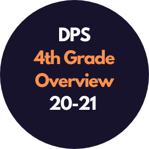 DPS 4th Grade Overview 2020-2021