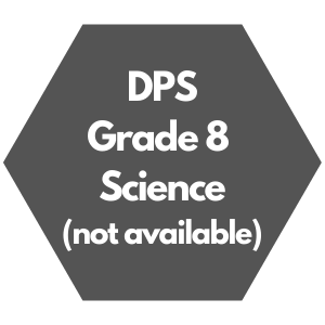 DPS Grade 8 Science Curriculum Overview, not available