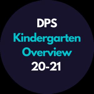 DPS Kindergarten Overview 2020-2021