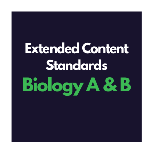Extended Content Standards for Biology A and B