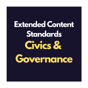 Extended Content Standards for Civics & Governance Curriculum Overview