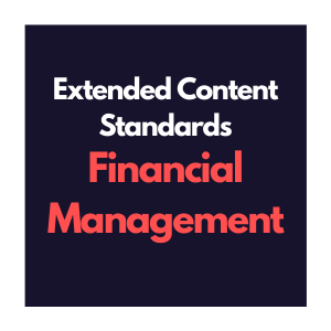 Extended Content Standards for Financial Management