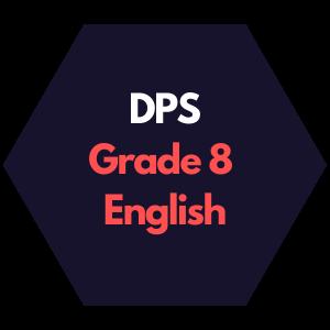 DPS Grade 8 English Curriculum Map