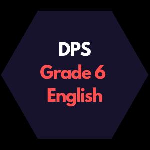DPS Grade 6 English Curriculum Map