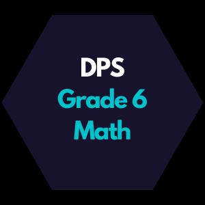 DPS Grade 6 Math Curriculum Map