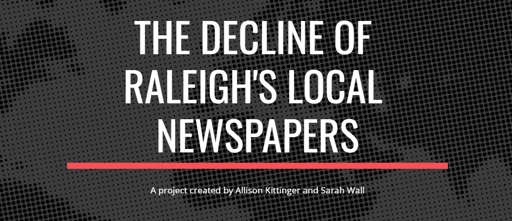Link to The Decline of Raleigh's Local Newspapers